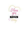love card element with hand drawn lettering vector image