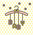 baby word hanging on rack vector image vector image
