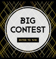 big contest enter to win banner for social media vector image vector image