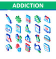 addiction bad habits isometric icons set vector image vector image
