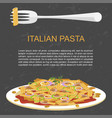 trendy concept for pasta vector image vector image