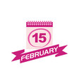 15 february calendar with ribbon vector image