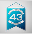 blue pennant with inscription forty three years vector image vector image