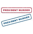 President Murder Rubber Stamps vector image vector image