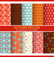 10 Seamless Patterns - Autumn Set vector image vector image