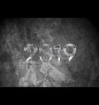 2019 new year on dark grey grunge wall background vector image vector image