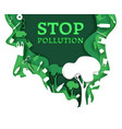 stop pollution in paper art vector image