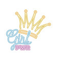 girl power label with crown isolated icon vector image