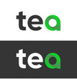 logo tea lettering isolated on white and black vector image