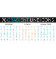 90 trendy gradient thin line icons set of vector image vector image