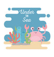 crab life coral reef algae stones cartoon under vector image