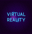 virtual reality neon sign vector image