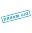 Dream Big Rubber Stamp vector image vector image