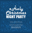 merry christmas night party snow background vector image