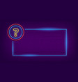 neon quiz sign glow question mark and lighting vector image vector image