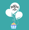 happy birthday to you cup cake balloon background vector image