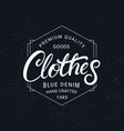 clothes hand written lettering label vintage vector image