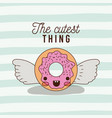 cutest thing poster of animated donut with vector image