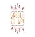 Gobble it up - typographic element vector image vector image