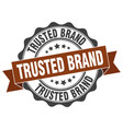 trusted brand stamp sign seal vector image vector image