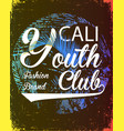 california youth club concept in vintage graphic vector image vector image
