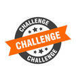 challenge sign challenge orange-black round vector image vector image