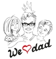 Fathers Day We love dad Dad and children vector image vector image