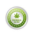 medical use only badge with marijuana hemp leaf vector image