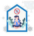 woman getting sick stay home save life concept vector image vector image