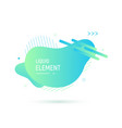 abstract shape design liquid fluid element vector image vector image