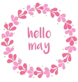 Hello may pink wreath card on white background vector image vector image