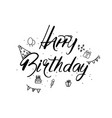 happy birthday greeting card version design hand vector image