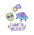 i want to believe vector image vector image