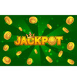 jackpot wins money gamble winner text shining vector image
