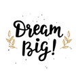 dream big poster vector image vector image