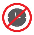 no clock glyph icon prohibited and ban no time vector image vector image