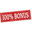 100 bonus grunge rubber stamp vector image