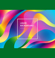 abstract liquid colorful modern style rainbow vector image