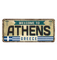 welcome to athens vintage rusty metal sign vector image vector image
