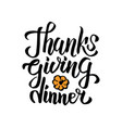 hand drawn thanksgiving dinner typography vector image vector image