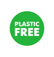 plastic free simple green sticker certificate vector image