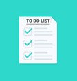 to do list or planning concept paper sheets with vector image vector image