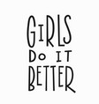 girls better t-shirt quote lettering vector image