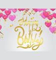 happy birthday lettering hand drawn invitation vector image vector image