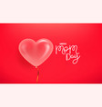 happy mom day banner with 3d style air balloon