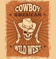 vintage poster wild west theme skull and vector image