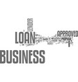 what to do if your business loan is approved text vector image vector image