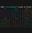 180 trendy gradient style thin line icons set of
