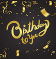 happy birthday typography hand drawn lettering on vector image vector image