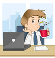 happy businessman whistling and drink coffee vector image vector image